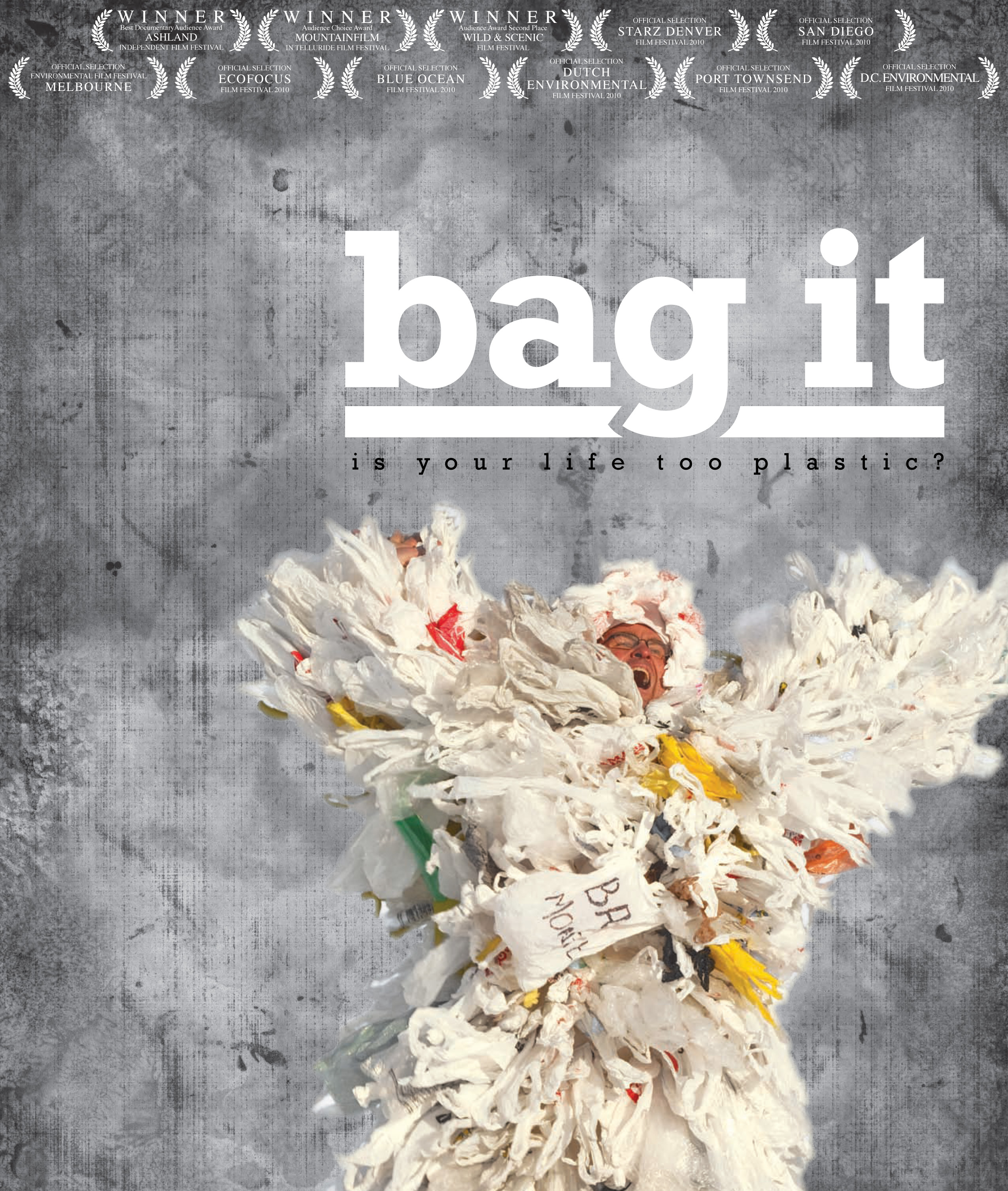 What If Film Series Presents Bag It Is Your Life Too Plastic
